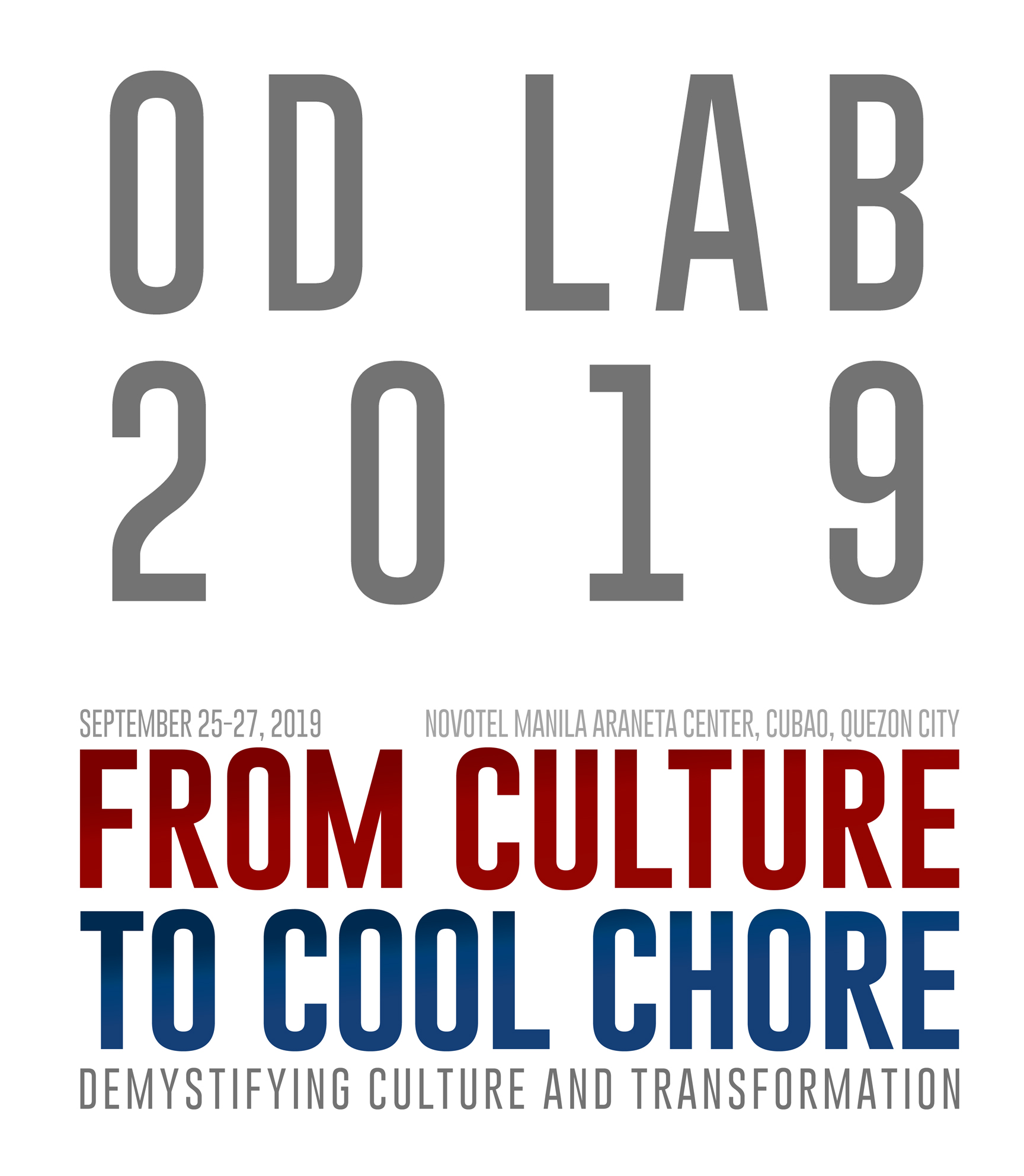 OD Lab 2019 From Culture to Cool Chore: Demystifying Culture & Transformation   www.workwiseasia.com