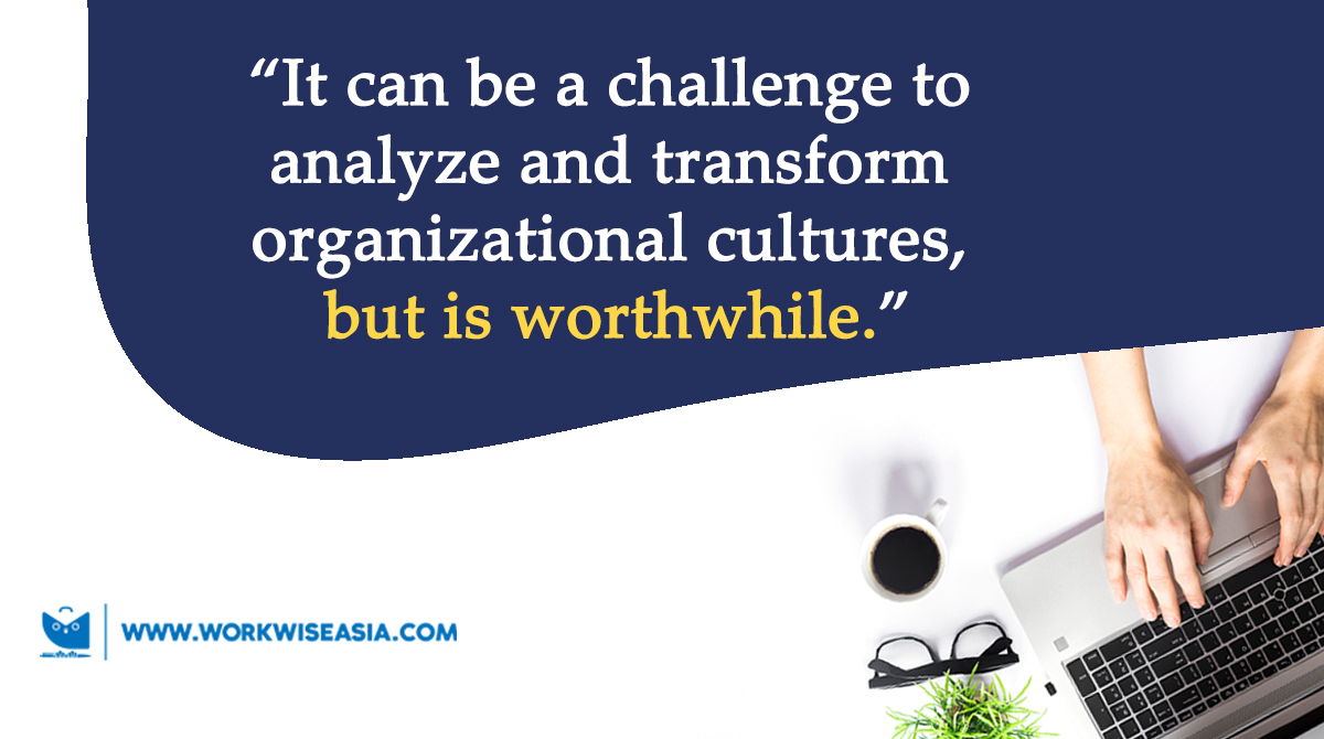 The Role of Organizational Development in Culture Transformation | www.workwiseasia.com