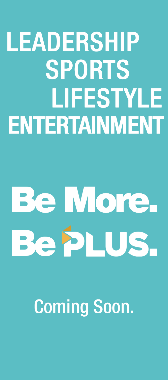 Be More. Be Plus | www.myplusnetwork.com